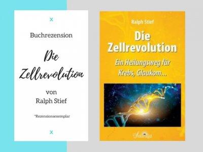 Buchrezension: Die ZELLREVOLUTION von Ralph Stief