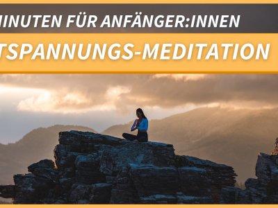 5 kostenlose Meditationen zum Mitmachen