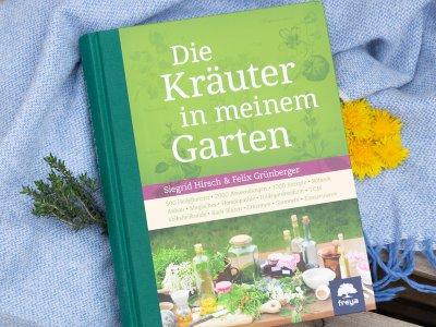 """(Werbung) Buchrezension: """"Die Kräuter in meinem Garten"""" von Siegrid Hirsch & Felix Grünberger"""