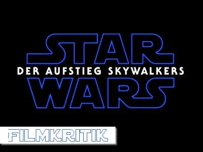 Filmkritik zu Star Wars – Der Aufstieg Skywalkers: Das Ende einer Ära als Beginn einer neuen
